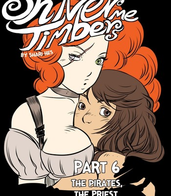 Porn Comics - Shiver Me Timbers 6 – The Pirates, The Priest And The Pervy Spirit 1 Porn Comic
