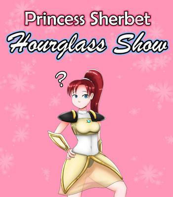 Porn Comics - Princess Sherbet Hourglass Show Sex Comic